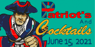 Patriots and Cocktails Event